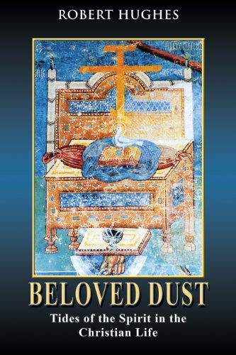 9780826428424: Beloved Dust: Tides of the Spirit in the Christian Life