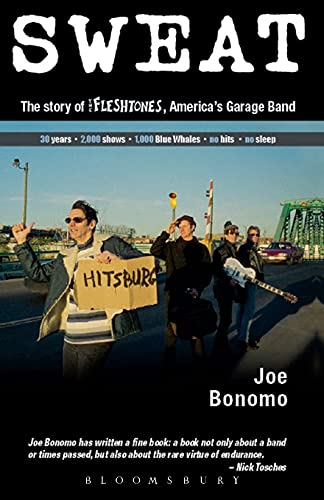 Sweat: The Story of the Fleshtones, America's Garage Band (0826428460) by Bonomo, Joe