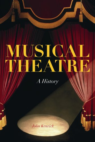 9780826428608: Musical Theatre: A History