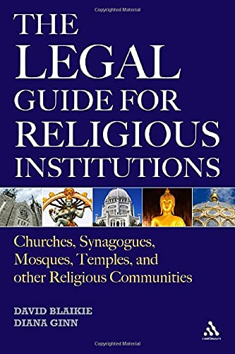 9780826428745: The Legal Guide for Religious Institutions: Churches, Synagogues, Mosques, Temples, and Other Religious Communities