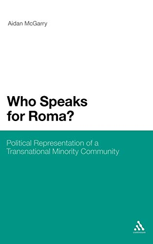 9780826428806: Who Speaks for Roma?: Political Representation of a Transnational Minority Community