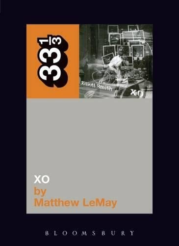 9780826429001: Elliott Smith's XO (33 1/3 series)