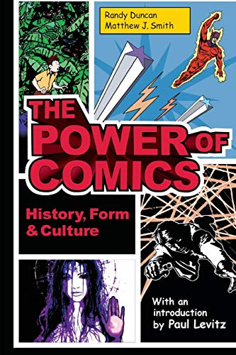 9780826429360: The Power of Comics: History, Form and Culture