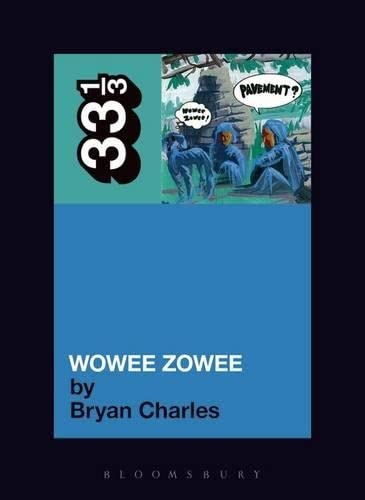 9780826429575: Pavement's Wowee Zowee