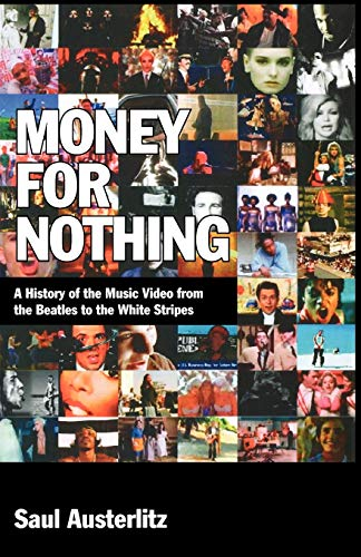 9780826429582: Money for Nothing: A History of the Music Video from the Beatles to the White Stripes