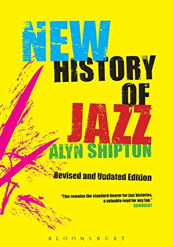 9780826429728: A New History of Jazz: Revised and Updated Edition