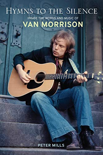 9780826429766: Hymns to the Silence: Inside the Words and Music of Van Morrison