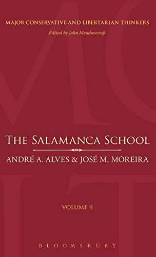 9780826429827: The Salamanca School (Major Conservative and Libertarian Thinkers)