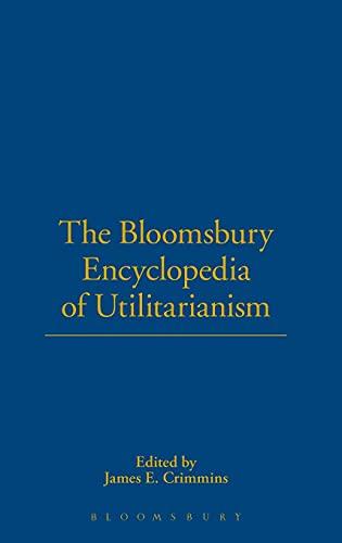The Bloomsbury Encyclopedia of Utilitarianism: author, Dummy