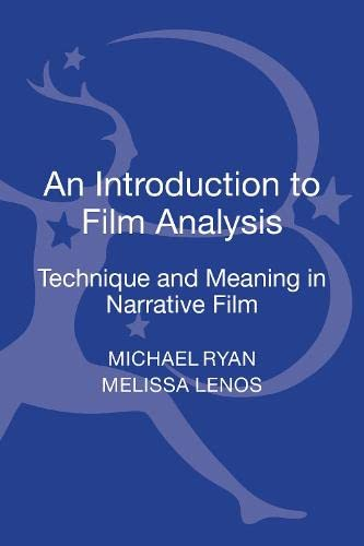 9780826430014: An Introduction to Film Analysis: Technique and Meaning in Narrative Film