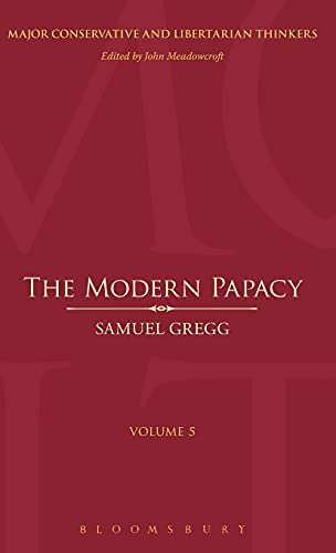 9780826430113: The Modern Papacy (Major Conservative and Libertarian Thinkers)