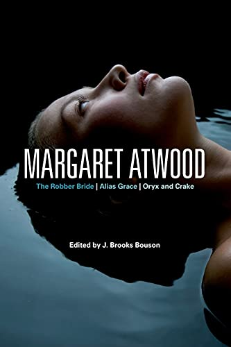 9780826430625: Margaret Atwood: The Robber Bride, The Blind Assassin, Oryx and Crake