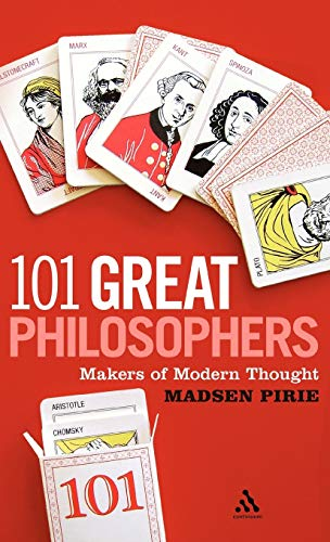 9780826430908: 101 Great Philosophers: Makers of Modern Thought