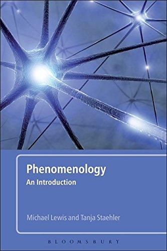 Phenomenology: An Introduction: Lewis, Michael; Staehler, Tanja