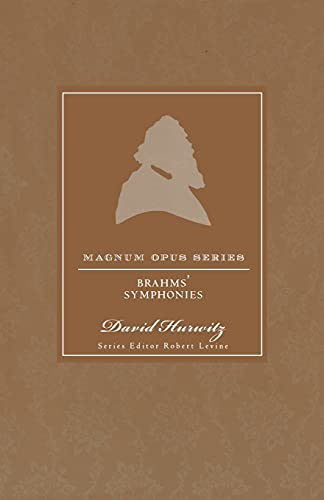 9780826431646: Brahms's Symphonies: A Closer Look
