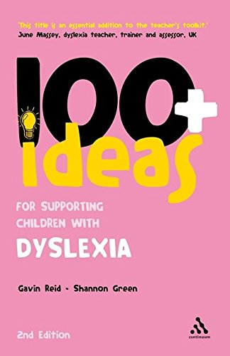 9780826434166: 100+ Ideas for Supporting Children with Dyslexia (100 Ideas for Teachers)