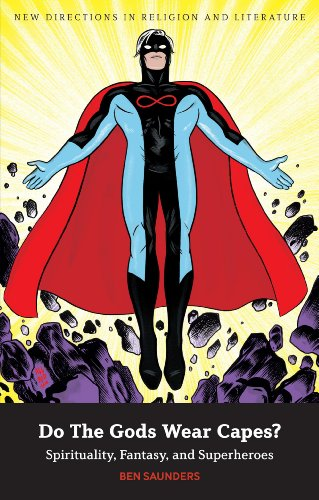 9780826435569: Do The Gods Wear Capes?: Spirituality, Fantasy, and Superheroes (New Directions in Religion and Literature)