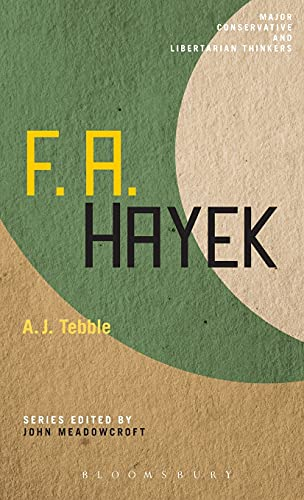 9780826435996: F. A. Hayek (Major Conservative and Libertarian Thinkers)