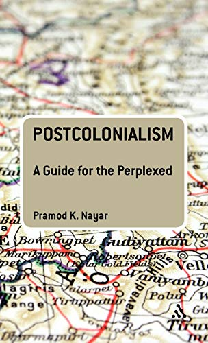 9780826437006: Postcolonialism: A Guide for the Perplexed (Guides for the Perplexed)
