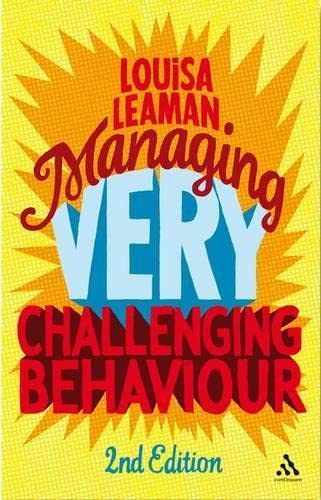 9780826438775: Managing Very Challenging Behaviour 2nd Edition