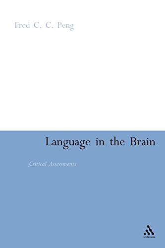 9780826438843: Language in the Brain: Critical Assessments