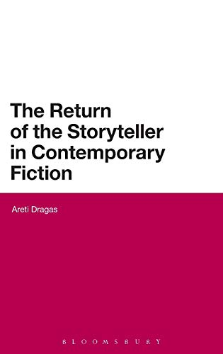 9780826439901: The Return of the Storyteller in Contemporary Fiction (Continuum Literary Studies)