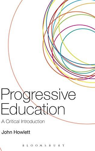 9780826440914: Progressive Education: A Critical Introduction