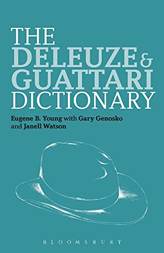 9780826442765: The Deleuze and Guattari Dictionary (Bloomsbury Philosophy Dictionaries)