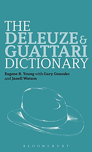 9780826442819: The Deleuze and Guattari Dictionary (Bloomsbury Philosophy Dictionaries)