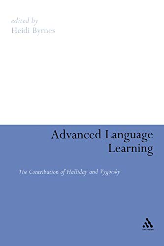 9780826443083: Advanced Language Learning: The Contribution of Halliday and Vygotsky