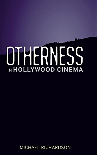 9780826443526: Otherness in Hollywood Cinema