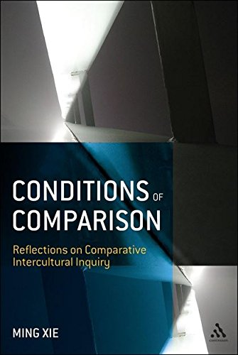 9780826445186: Conditions of Comparison: Reflections on Comparative Intercultural Inquiry
