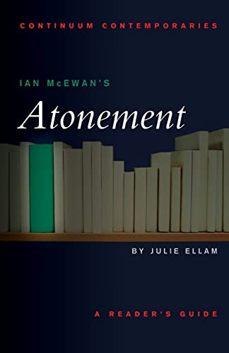 9780826445384: Ian McEwan's Atonement (Continuum Contemporaries)