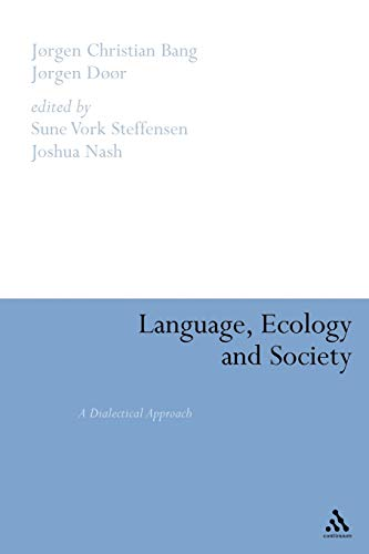 9780826446428: Language, Ecology and Society: A Dialectical Approach