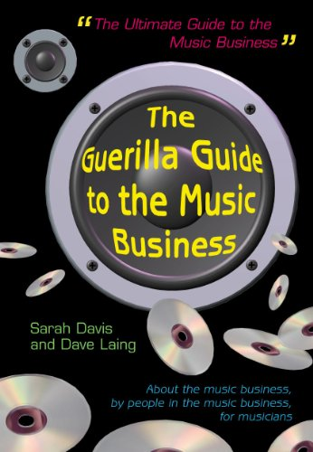 9780826447005: The Guerilla Guide to the Music Business