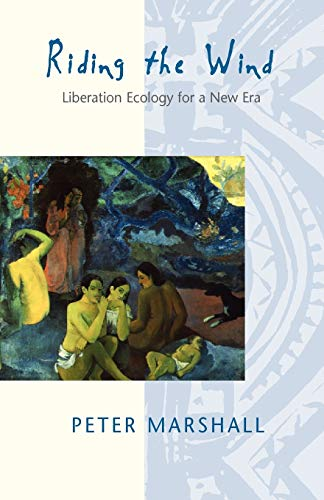 9780826447036: Riding the Wind: Liberation Ecology for a New Era
