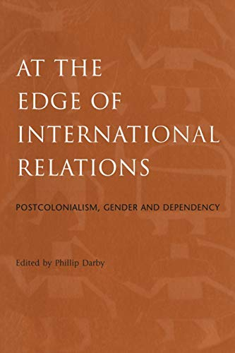 9780826447197: At the Edge of International Relations