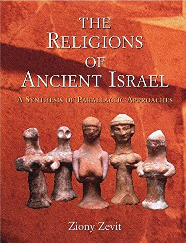9780826447289: The Religions of Ancient Israel: A Synthesis of Parallactic Approaches