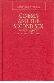 9780826447418: Cinema and the Second Sex (Women Make Cinema (Hardcover Continuum))