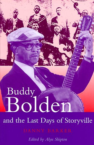 9780826447432: Buddy Bolden and the Last Days of Storyville (Bayou)