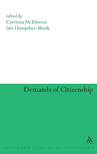 9780826447715: Demands of Citizenship (Continuum Collection)