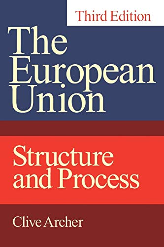 9780826447814: European Union: Structure and Process, Third Edition
