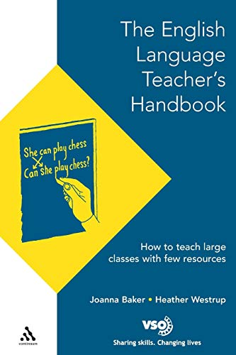 9780826447876: English Language Teacher's Handbook: How to Teach Large Classes with Few Resources (Voluntary Service Overseas)