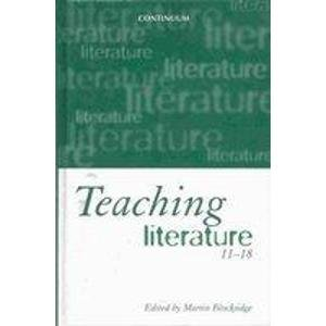9780826447944: Teaching Literature 11-18