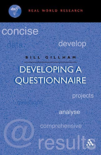 9780826447951: Developing a Questionnaire (Real world research)