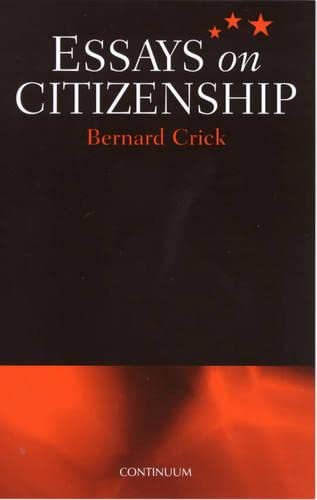 bernard crick essays on citizenship