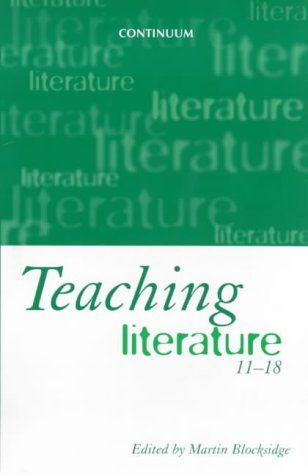 9780826448187: Teaching Literature, 11-18