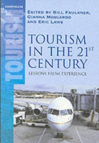 9780826448286: Tourism in the 21st Century: Reflections on Experience