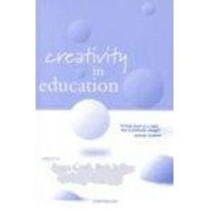 9780826448644: Creativity in Education