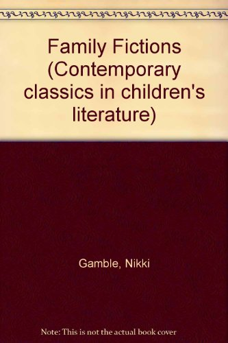 9780826448774: Family Fictions (Contemporary classics in children's literature)